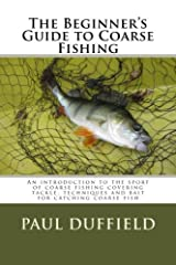The Beginner's Guide to Coarse Fishing Paperback
