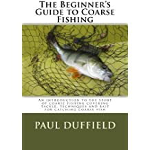 The Beginner's Guide to Coarse Fishing