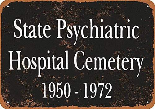 Hunnry State Psychiatric Hospital Poster Metall Blechschilder Retro Dekoration Schild Aluminium Blechwaren Vintage Wandkunstplakat Zum Cafe Bar Wohnzimmer Zuhause (State Hospital)