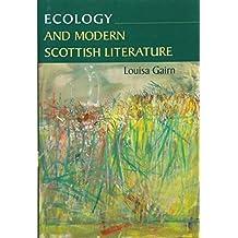 Ecology and Modern Scottish Literature