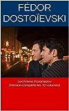 Les Frères Karamazov (Version complète les 10 volumes) - Format Kindle - 2,00 €