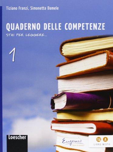 Stai per leggere. Quaderno delle competenze. Per la Scuola media. Con espansione online: 1