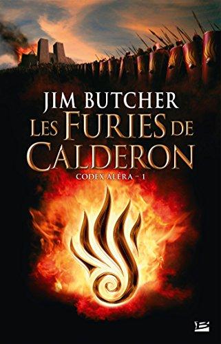 Codex Aléra, T1 : Les Furies De Calderon - édition Découverte