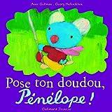 Pose ton doudou, Pénélope!