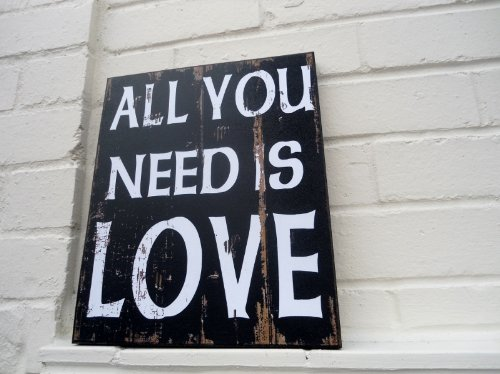All You Need is Love Wall Sign