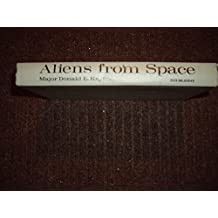 Aliens from Space: The Real Story of Unidentified Flying Objects