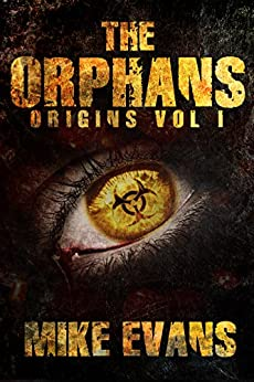 Origins (The Orphans Book 1) by [Evans, Mike]