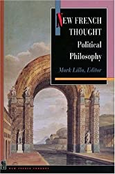 New French Thought: Political Philosophy (Princeton Legacy Library) (1994-10-23)