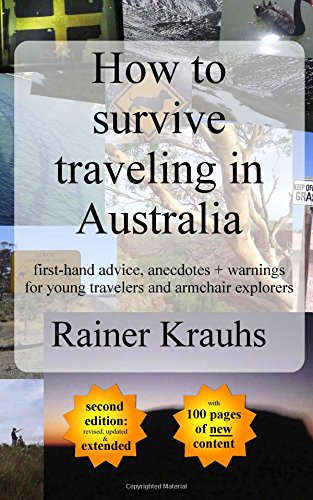 how-to-survive-traveling-in-australia-first-hand-advice-anecdotes-warnings-for-young-travelers