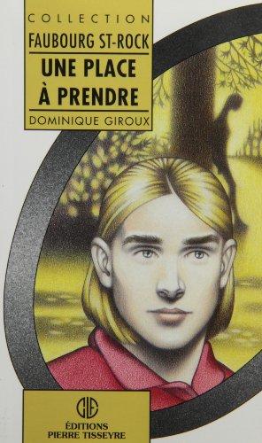Une place  prendre: Roman [Paperback] by Giroux, Dominique
