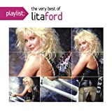Playlist: the Very Best Lita Ford