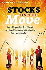 Stocks on the Move: So schlagen Sie den Markt mit den Momentum-Strategien der Hedgefonds