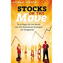 Stocks on the Move: So schlagen Sie den Markt mit den Momentum-Strategien der Hedgefonds