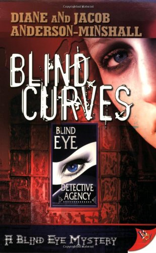 Blind Curves (Blind Eye Mystery 1) (Blind Eye Mysteries)