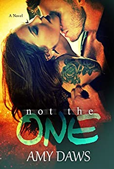 Not The One (London Lovers Series Book 4) (English Edition) di [Daws, Amy]