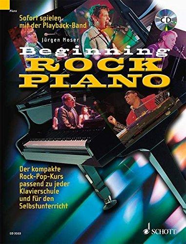 Beginning-Rock-Piano-Der-kompakte-Rock-Pop-Kurs-zu-jeder-Klavierschule-und-fr-den-Selbstunterricht-Klavier-Ausgabe-mit-CD
