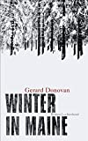 'Winter in Maine: Roman' von Gerard Donovan