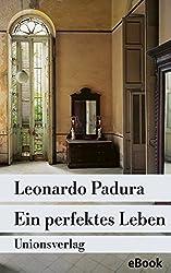 Ein perfektes Leben: Das Havanna-Quartett: »Winter«. Kriminalroman (Unionsverlag Taschenbücher)