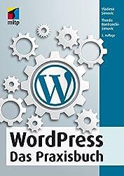 WordPress: Das Praxisbuch (mitp Anwendungen)