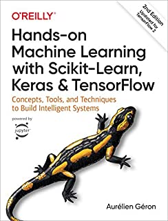Hands-on Machine Learning with Scikit-Learn, Keras, and TensorFlow: Concepts, Tools, and Techniques to Build Intelligent Systems (1492032646) | Amazon price tracker / tracking, Amazon price history charts, Amazon price watches, Amazon price drop alerts