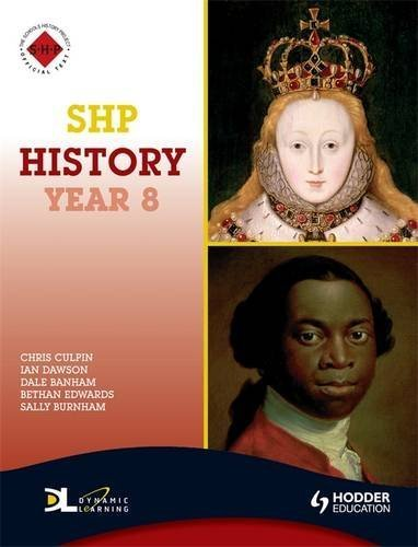 SHP History Year 8: Pupil's Book (Schools History Project) by Chris Culpin (2009-06-02)