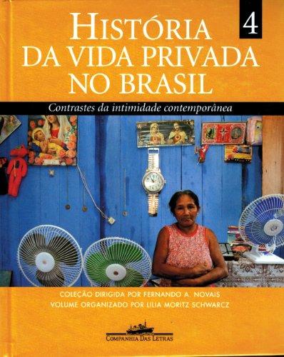 historia-da-vida-privada-no-brasil-contrastes-da-intimidade-contemporanea-volume-4-em-portuguese-do-