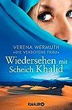 Wiedersehen mit Scheich Khalid von Verena Wermuth