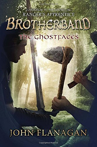The Ghostfaces (Brotherband Chronicles) by John A Flanagan (2016-06-14)