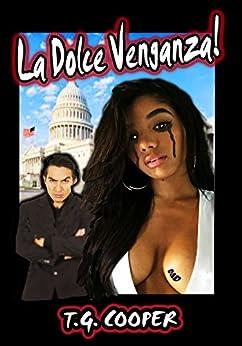 La Dolce Venganza! (English Edition) di [Cooper, T.G.]