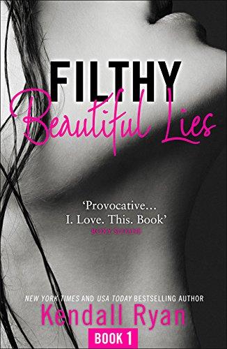 Filthy Beautiful Lies (Filthy Beautiful Series, Band 1) -