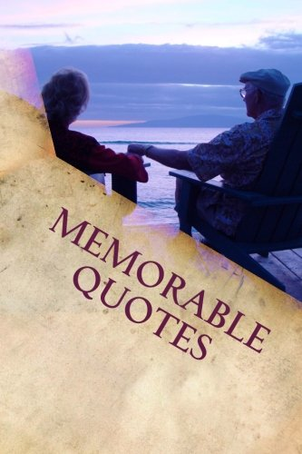Memorable Quotes: From Top 50 Greatest motivational Speakers of all time: Volume 1