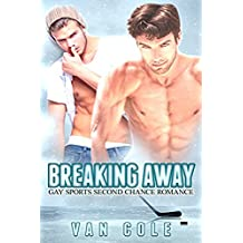 Breaking Away: Gay Sports Second Chance Hockey Romance (Bisexual Male Male LGBT Romance Book 1) (English Edition)