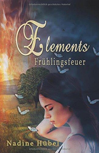 Elements: Frühlingsfeuer