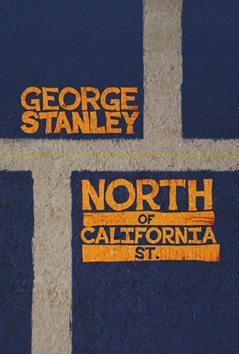 north-of-california-st-by-stanley-george-2014-paperback