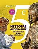 Histoire-Géographie, enseignement moral et civique 5e Cycle 4 - Livre de l'élève - Format compact - Nouveau programme 2016 - BELIN EDITIONS - 01/08/2016