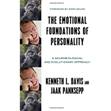 Emotional Foundations of Personality