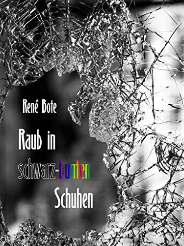 Buchseite und Rezensionen zu 'Raub in schwarz-bunten Schuhen' von René Bote