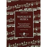 Manuale di musica. Nuovo metodo pratico per la conoscenza della semiologia musicale. Per la Scuola media: 2