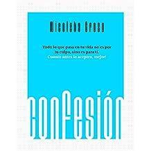 Confessión: Todo lo que pasa en tu vida no es por tu culpa, sino es par a ti. Cuanto anes lo aceptes, mejor!