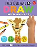Trace Your Hand & Draw: Wild Animals: Learn to draw 22 different wild animals using your hands! (Drawing with Your Hand) by Maite Balart (2016-10-17)