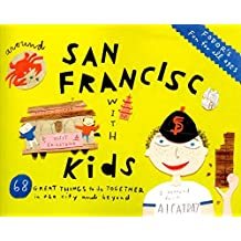 Fodor's Around San Francisco with Kids