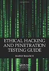 Ethical Hacking and Penetration Testing Guide by Rafay Baloch (2014-07-28)