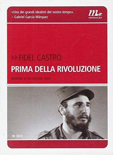 prima-della-rivoluzione-memorie-di-un-giovane-lider