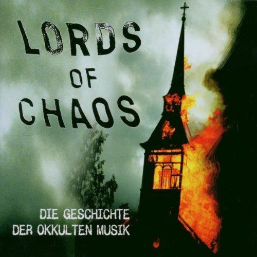 Various: LORDS OF CHAOS - Die Geschichte der okkulten Musik (Audio CD)