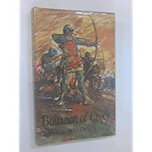 Bowman of Crecy by Ronald Welch (1966-05-03)