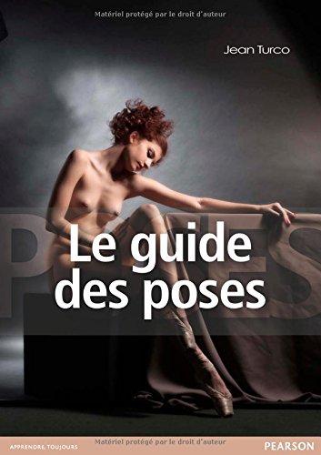 Le guide des poses par Jean Turco