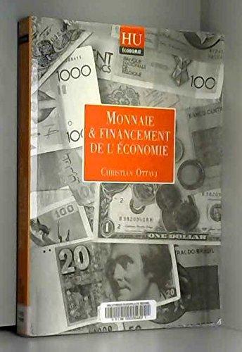 Monnaie et financement de l'économie par C. Ottavi