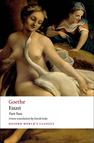 Faust Part Two: Pt. 2 (Oxford World's Classics)