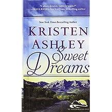 Sweet Dreams (Colorado Mountain) by Kristen Ashley (2014-06-24)