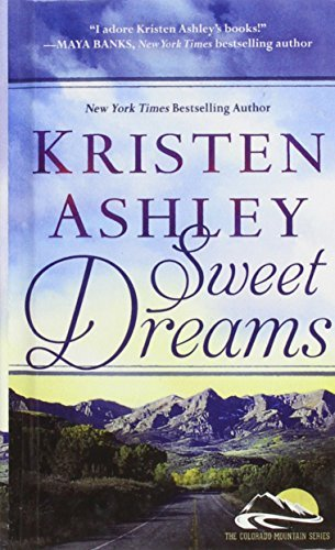 Sweet Dreams (Colorado Mountain) by Kristen Ashley (2014-06-24)